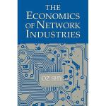 【预订】The Economics of Network Industries