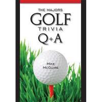 【预订】The Majors Golf Trivia Q & A