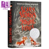 【中商原版】Scary Stories for Young Foxes 纽伯瑞:狐狸们的恐怖故事 2020纽伯瑞银奖 儿