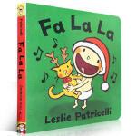 【发顺丰】英文原版 Fa La La 纸板书 名家绘本 Leslie Patricelli 3-6岁低幼儿童启蒙英语绘