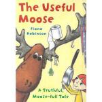 【预订】The Useful Moose: A Truthful, Moose-Full Tale