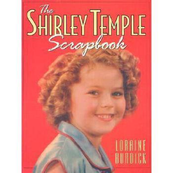 【预订】The Shirley Temple Scrapbook 美国库房发货,通常付款后3-5周到货!