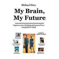 【预订】My Brain, My Future