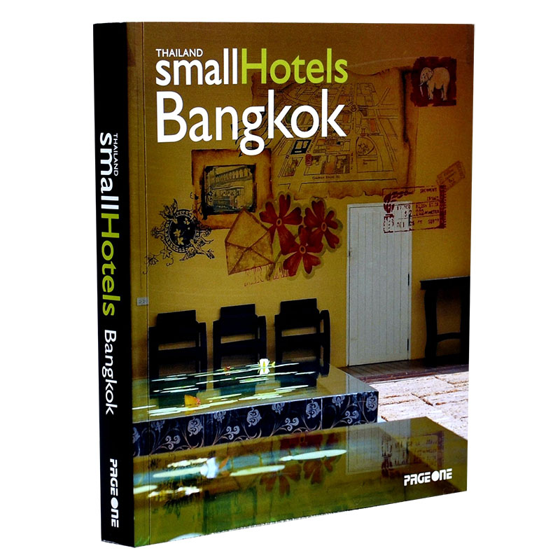 THAILAND SMALL HOTELS:BANGKOK 泰国小旅馆:曼谷 泰式旅店设计 酒店空间 室内设计书籍