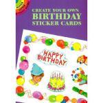 【预订】Create Your Own Birthday Sticker Cards [With