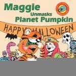 【预订】Maggie Unmasks Planet Pumpkin