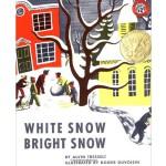 White Snow, Bright Snow [Paperback](Caldecott Winner)白雪晶晶(凯