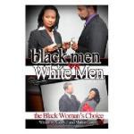【预订】Black Men V. White Men; The Black Woman's Choice
