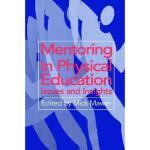 【预订】Mentoring in Physical Education