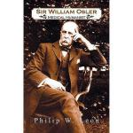 【预订】Sir William Osler; Medical Humanist