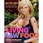 【预订】Living Raw Food: Get the Glow with More Recipes from