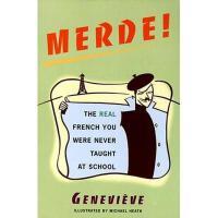 【预订】Merde!: The Real French You Were Never Taught at