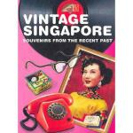 【预订】Vintage Singapore: Souvenirs from the Recent Past