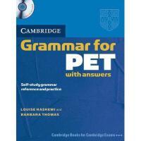 【预订】Cambridge Grammar for PET with Answers: Self-Study