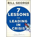 【预订】Seven Lessons For Leading In Crisis