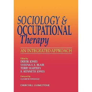 【预订】Sociology and Occupational Therapy: An Integrated 美国库房发货,通常付款后3-5周到货!