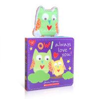 顺丰发货 英文原版进口 Owl Always Love You 猫头鹰总是爱你 小小手掌纸板书 儿童启蒙亲子共同阅读绘