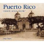 【预订】Puerto Rico Then & Now