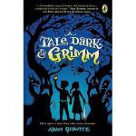 【预订】A Tale Dark & Grimm Y9780142419670