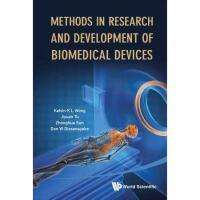 【预订】Methods in Research and Development of Biomedical