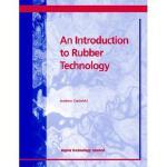 【预订】An Introduction to Rubber Technology