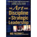 【预订】The Art and Discipline of Strategic Leadership Y9780071