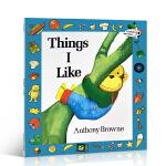 英文原版 Things I Like 我喜欢的Anthony Browne 安东尼布朗3-6-8岁儿童绘本读物