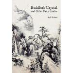 【预订】Buddha's Crystal and Other Fairy Stories