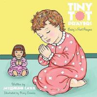 【�A�】Tiny Tot Prayers: Baby's First Prayers