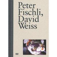 【预订】Peter Fischli, David Weiss