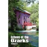 【预订】Echoes of the Ozarks Volume II