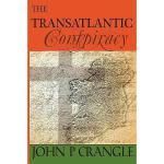 【预订】The Transatlantic Conspiracy