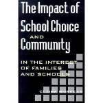 【预订】The Impact of School Choice and Community: In the
