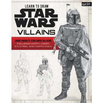 【预订】Learn to Draw Star Wars: Villains: Draw Favorite Star Wars Villains, Including Darth Vader, Kylo Ren, and Darth Maul 预订商品,需要1-3个月发货,非质量问题不接受退换货。