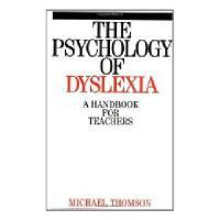 【预订】The Psychology Of Dyslexia - A Handbook For