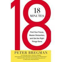 【预订】18 Minutes: Find Your Focus, Master Distraction, and