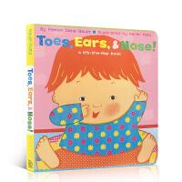 英文原版绘本卡伦卡茨 Karen Katz Toes Ears Nose!鼻子耳朵小脚丫纸板翻翻书正版进口0-3岁儿童