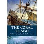 【预订】The Coral Island
