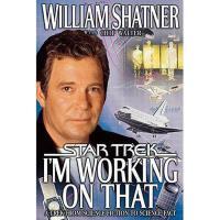 【预订】I'm Working on That: A Trek from Science Fiction to