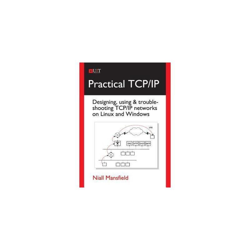 【预订】Practical TCP/IP: Designing, Using & Troubleshooting 美国库房发货,通常付款后3-5周到货!