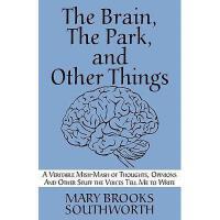 【预订】The Brain, the Park, and Other Things: A Veritable