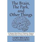 【预订】The Brain, the Park, and Other Things: A Veritable