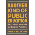 ANOTHER KIND OF PUBLIC EDUC(ISBN=9780807000182) 英文原版