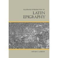 【预订】Illustrated Introduction to Latin Epigraphy