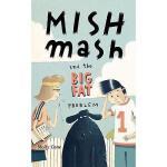 【预订】Mishmash and the Big Fat Problem