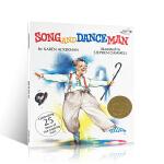 【顺丰速运】英文原版 Song and Dance Man 歌舞爷爷 美国top100 凯迪克金奖 3-6岁低幼儿童英