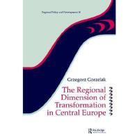 【预订】The Regional Dimension of Transformation in Central
