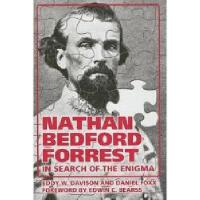 【预订】Nathan Bedford Forrest: In Search of the Enigma