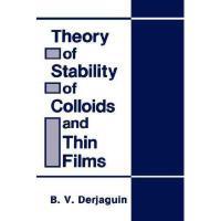 【预订】Theory of Stability of Colloids and Thin Films