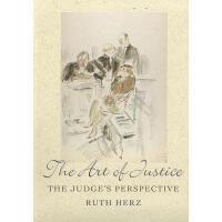 【预订】The Art of Justice: The Judge's Perspective